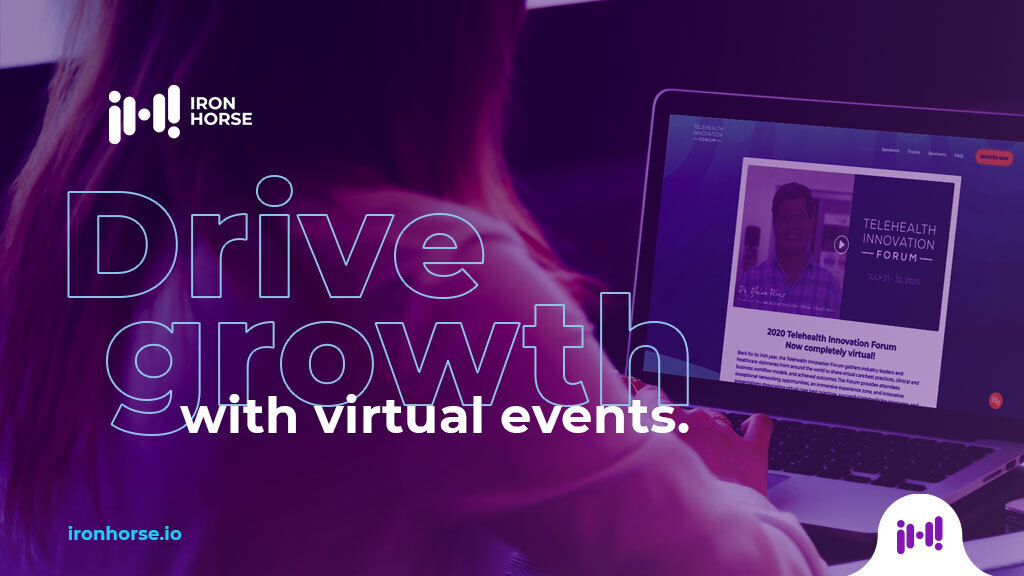 Drive growth with virtual events, Iron Horse